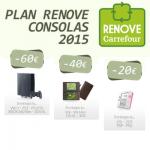 Plan Renove de Consolas en Carrefour
